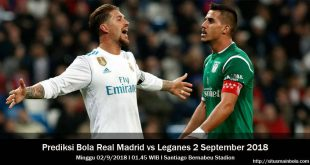 Prediksi Bola Real Madrid vs Leganes 2 September 2018