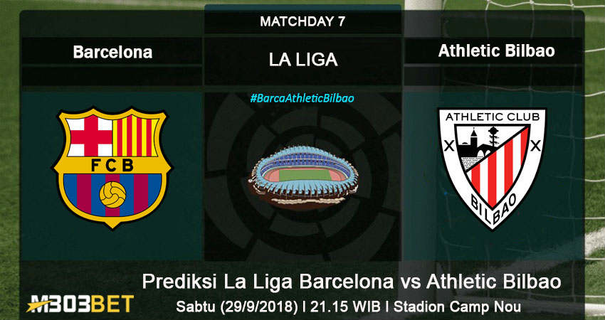 Prediksi La Liga Barcelona vs Athletic Bilbao 29 September 2018