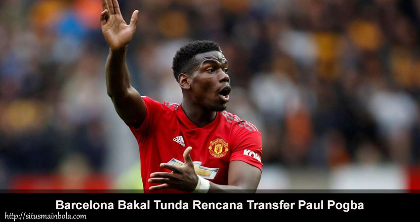Kedatangan Paul Pogba ke Camp Nou