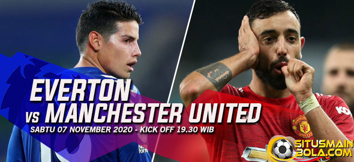 Prediksi Everton vs Manchester United 7 November 2020