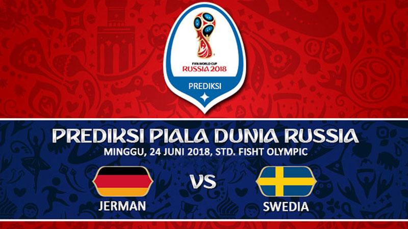 Prediksi Jerman vs Swedia 24 Juni Piala Dunia