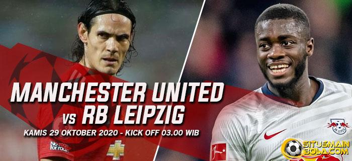 Prediksi Manchester United vs RB Leipzig 29 Oktober 2020