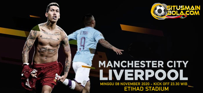 Prediksi Manchester City vs Liverpool 8 November 2020